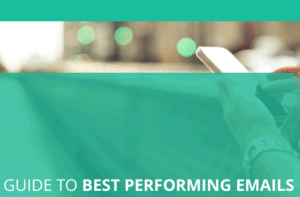 Guide-To-Best-Performing-Emails-part-1