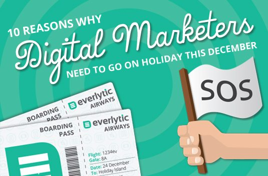 10 reasons a digital marketer needs a holiday | SOS Image