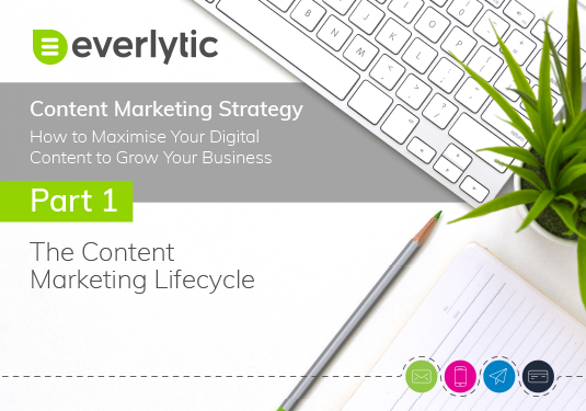 Part One The Content Marketing Lifecycle