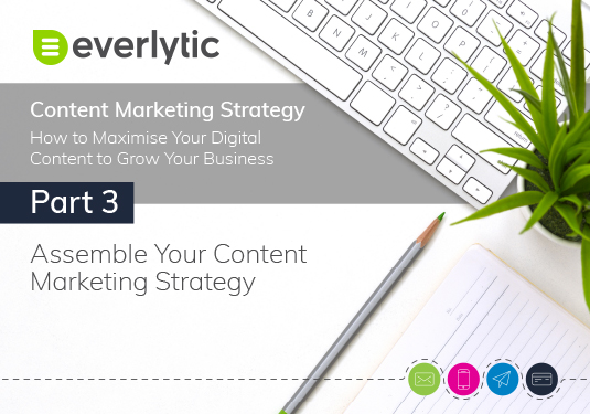 Part Three The Content Marketing Strategy