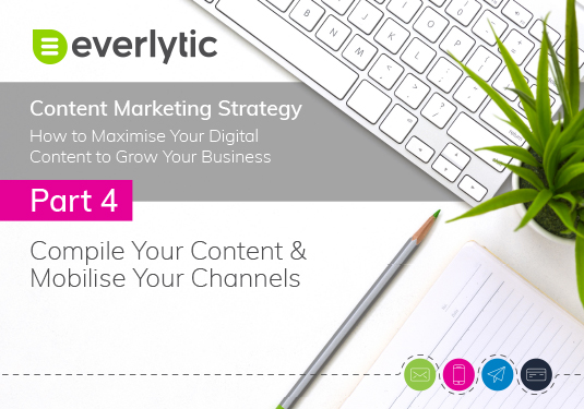 Part Four The Content Marketing Strategy